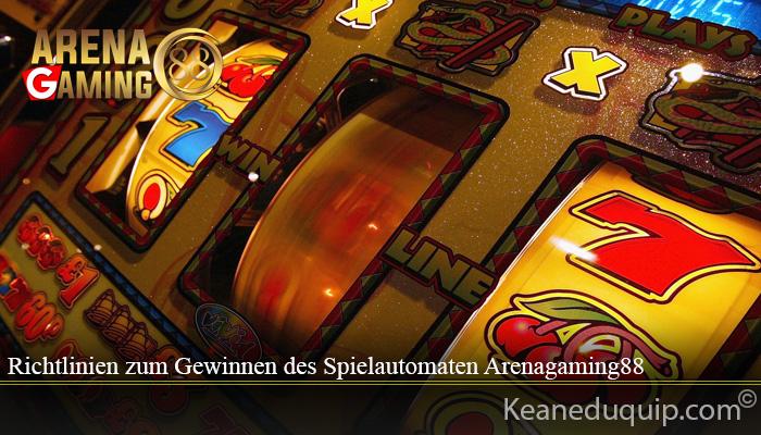 Richtlinien zum Gewinnen des Spielautomaten Arenagaming88