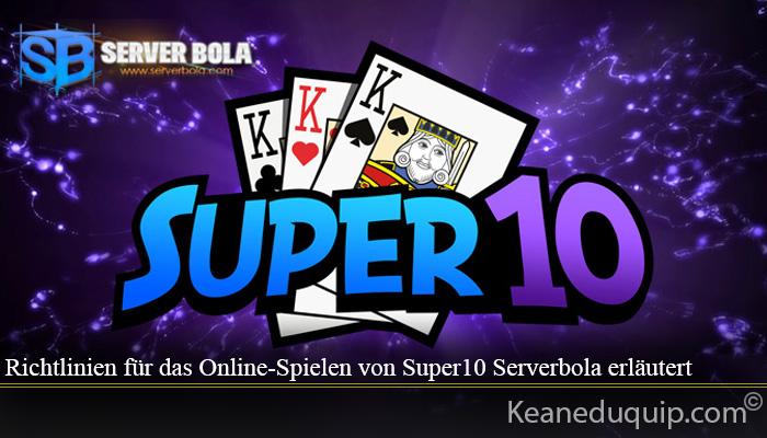 Richtlinien für das Online-Spielen von Super10 Serverbola erläutert